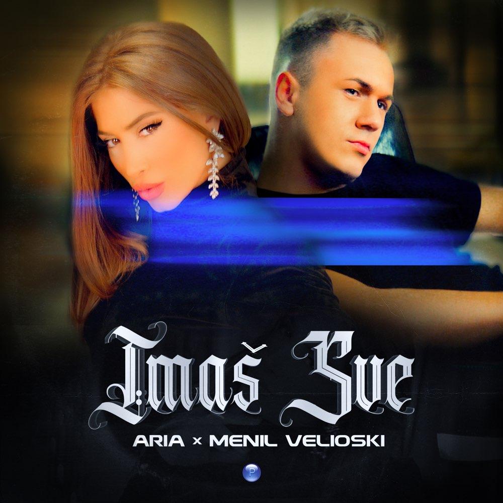 IMAŠ SVE - дует с Menil Velioski