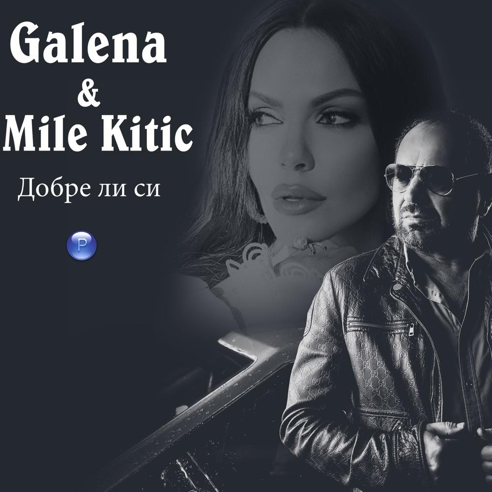 ДОБРЕ ЛИ СИ - дует с Mile Kitic